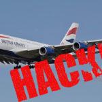 Hackean la web y la app de British Airways y roban datos financieros de 380.000 clientes: qué operaciones fueron comprometidas